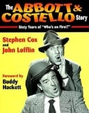 "Abbott & Costello Story: Sixty Years of ""Who"
