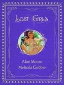 Lost Girls, Vols. 1-3