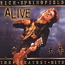 Rick Springfield - Greatest Hits...Alive