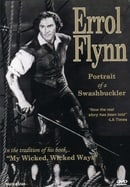 Errol Flynn - Portrait of a Swashbuckler