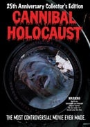Cannibal Holocaust: 25th Anniversary Collector