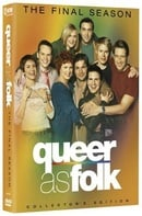 Queer as Folk - The Final Season (Collector