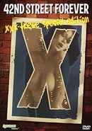42nd Street Forever: XXX-Treme Special Edition (2007)