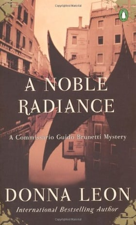 A Noble Radiance (Guido Brunetti, No 7)