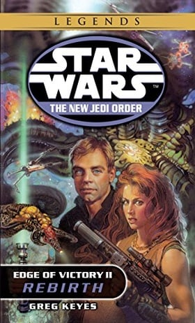 Edge of Victory II: Rebirth (Star Wars: The New Jedi Order, No. 8)