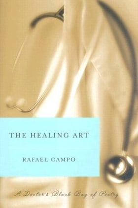 The Healing Art: A Doctor's Black Bag of Poetry