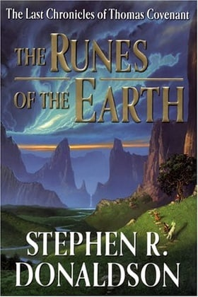 The Runes of the Earth (Last Chronicles of Thomas Covenant)
