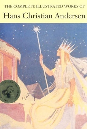 The Complete Illustrated Stories of Hans Christian Anderson