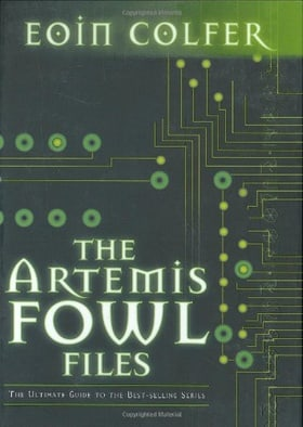 The Artemis Fowl Files: The Ultimate Guide to the Best-selling Series