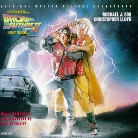 Back To The Future II: Original Motion Picture Soundtrack