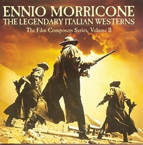 The Legendary Italian Westerns (The Film Composers Series, Volume II)