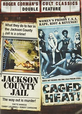 Jackson County Jail / Caged Heat (Roger Corman's Cult Classics)