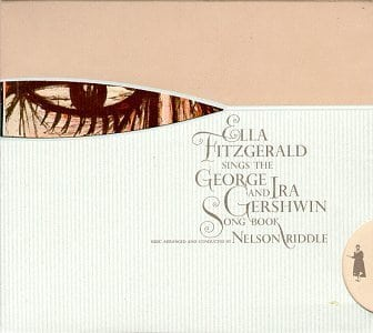 Ella Fitzgerald Sings the George and Ira Gershwin Song Book
