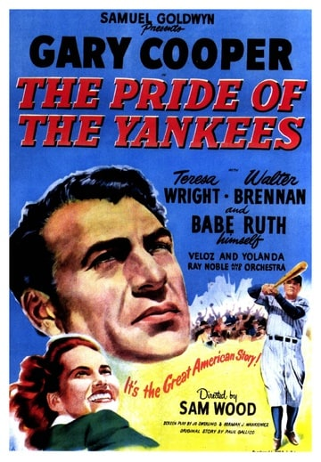 The Pride of the Yankees (1942)