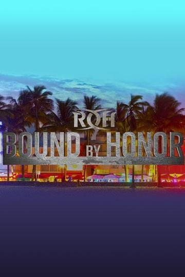 ROH Bound By Honor 2019