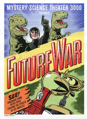"""""""Mystery Science Theater 3000"""" Future War"""
