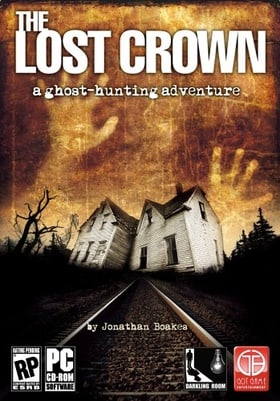 The Lost Crown: A Ghosthunting Adventure