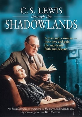 Shadowlands (C. S. Lewis: Through the Shadowlands)