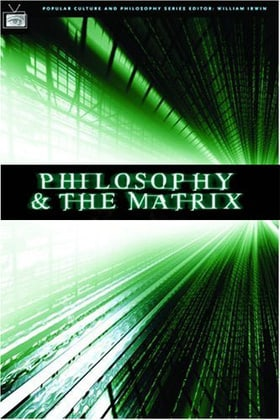Return to Source: Philosophy  'The Matrix'